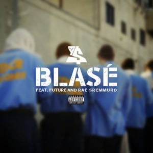 """Ty Dolla Sign featuring Future and Rae Sremmurd """"Blase"""""""