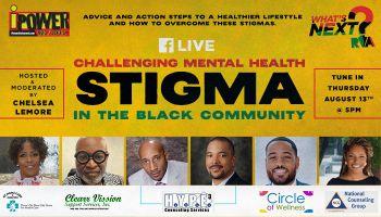 Challenging Mental Health Stigma in the Black Community